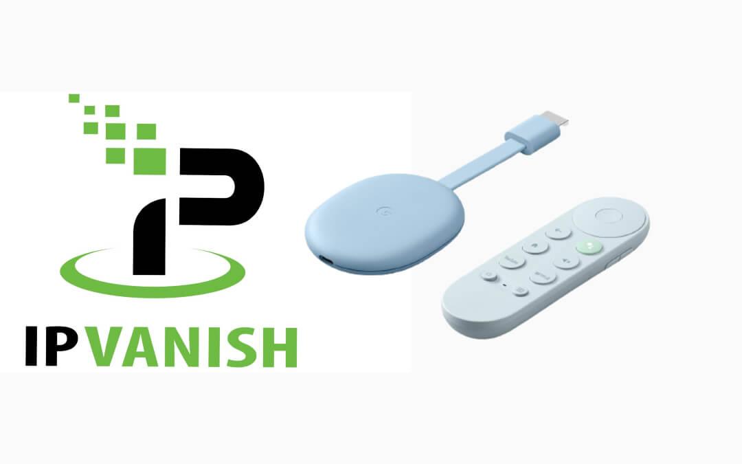 IPVanish VPN on Google TV